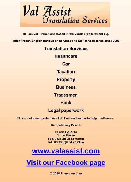 Val Assist,translation services,French to English,English to French,Vendee,85,ex pat assistance,healthcare,car,taxation,property,business,tradesment,bank,legal paperwork