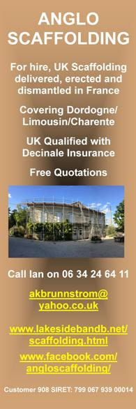 Anglo Scaffolding,for hire,UK scaffolding,delivered,erected,dismantled,in France,Dordogne,Limousin,Charente,UK qualified,decinale insurance,free quotations,English spoken
