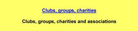 Clubs,groups,charities and associations
